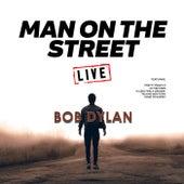 Man On The Street (Live) von Bob Dylan