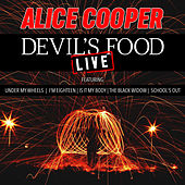 Devil's Food (Live) by Alice Cooper
