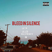 Bleed In Silence by Lilya