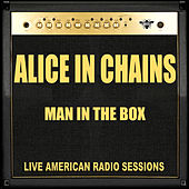 Man in the Box (Live) von Alice in Chains