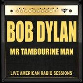 Mr Tambourine Man (Live) de Bob Dylan