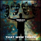 That Wow Track von Dropkick