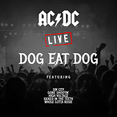 Dog Eat Dog (Live) by AC/DC