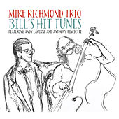 Bill's Hit Tunes de Mike Richmond Trio
