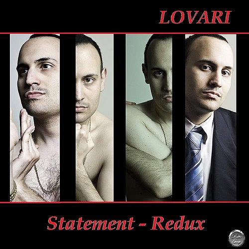 Statement - Redux by Lovari
