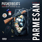 Parmesan Remix de PusherBeats