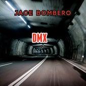 Dmx van Jace Bombero