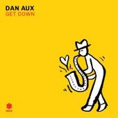 Get Down von Dan Aux