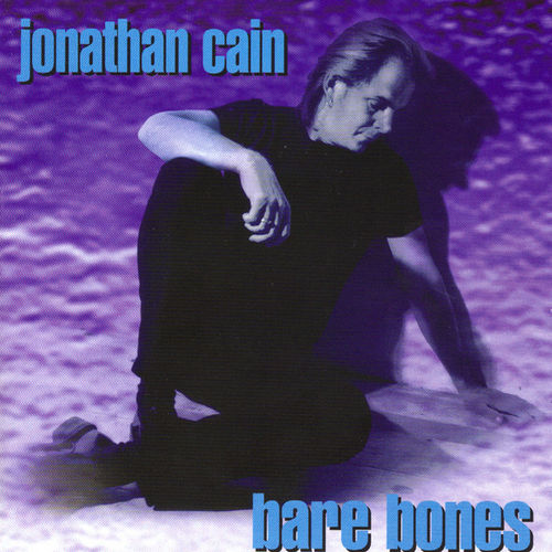 Bare Bones by Jonathan Cain