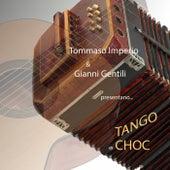 Tango choc de Gianni Gentili