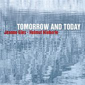 Tomorrow And Today de Jeanne Gies