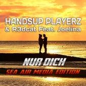 Nur Dich (Sea Air Media Edition) by Handsup Playerz