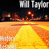 History Lessons by Will Taylor