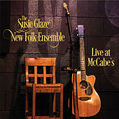 Live at McCabe's de The Susie Glaze New Folk Ensemble