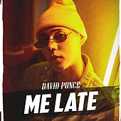 Me Late von David Ponce