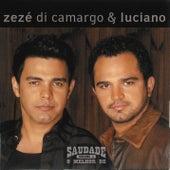 Saudade - O Melhor de Zézé di Camargo & Luciano de Zezé Di Camargo & Luciano