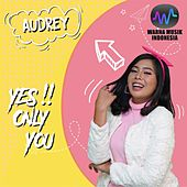 Yes Only You de Audrey