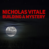 Building A Mystery (Vampires Roam Remix) by Nicholas Vitale