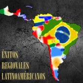 Éxitos Regionales Latinoaméricanos de Various Artists