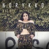 Bye Bye de Norykko