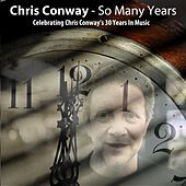 So Many Years von Chris Conway