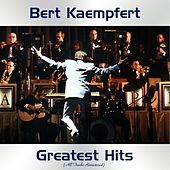 Bert Kaempfert Greatest Hits (All Tracks Remastered) de Bert Kaempfert