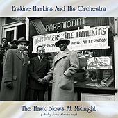 The Hawk Blows At Midnight (Analog Source Remaster 2019) by Erskine Hawkins