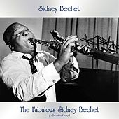 The Fabulous Sidney Bechet (Remastered 2019) de Sidney Bechet