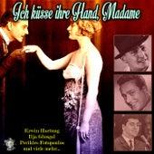 Ich küsse ihre Hand, Madame von Various Artists