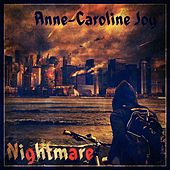 Nightmare by Anne-Caroline Joy