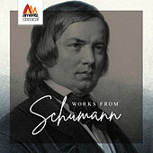 Works from Schumann by Various Artists
