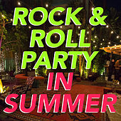 Rock & Roll Party In Summer von Various Artists