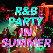 R&B Party In Summer von Various Artists