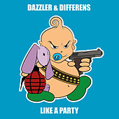 Like A Party by Dazzler