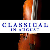 Classical In August de Various Artists