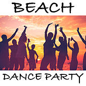 Beach Dance Party van Various Artists