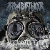 Rebirth of Brutality / Live in Uherske Hradiste de Krabathor