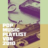 Pop Music Playlist Von 2010 de Various Artists