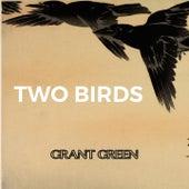 Two Birds von Grant Green