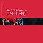 Discoland von Flip And Fill