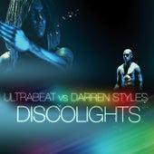 Discolights (Ultrabeat Vs. Darren Styles) by Ultrabeat