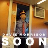 Soon by David Morrison