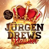 Jürgen Drews Klassiker (Seine Kult Schlager und Mallorca Hits) von Jürgen Drews
