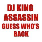 Guess Who's Back de Dj King Assassin