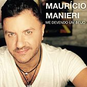 Me Devendo um Beijo by Maurício Manieri