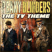 Peaky Blinders - The TV Theme de TV Themes