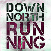 Running by Down North