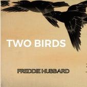 Two Birds by Freddie Hubbard