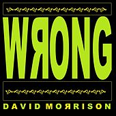 Wrong by David Morrison