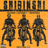 Shibinshi (Eyan Ekerencha) von Olamide